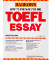 Barrons How to Prepare for the TOEFL Essay
