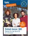 Einfach besser 500! Deutsch für den Beruf B2