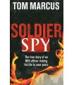 کتاب سرباز جاسوس Soldier Spy اثر تام مارکوس Tom Marcus