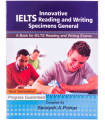 Innovative IELTS Reading and Writing Specimens General