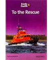 Family and Friends Readers 5 - To the Rescue