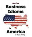 Business Idiom in America Nova Bruce Stirling